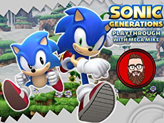 Sonic Generations Playthrough With Mega Mike Stream