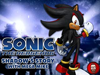 Sonic the Hedgehog Shadow's Story with Mega Mike stream