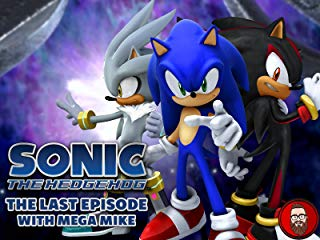 Sonic the Hedgehog: The Last Episode with Mega Mike Stream