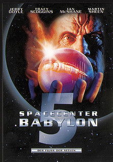 Spacecenter Babylon 5 - Der Fluss der Seelen stream