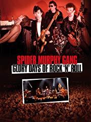 Spider Murphy Gang - Glory Days of Rock'n'Roll Stream