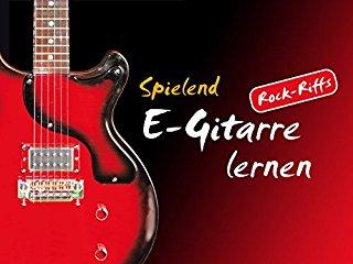Spielend E-Gitarre Lernen stream