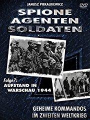 Spione-Agenten-Soldaten - Aufstand in Warschau 1944 Stream