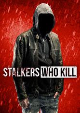 Stalkers Who Kill stream