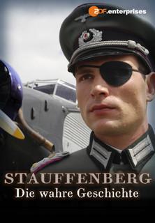 Stauffenberg - Die wahre Geschichte stream
