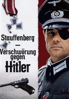 Stauffenberg - Verschwörung gegen Hitler stream