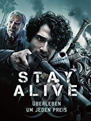 Stay Alive – Überleben um jeden Preis Stream