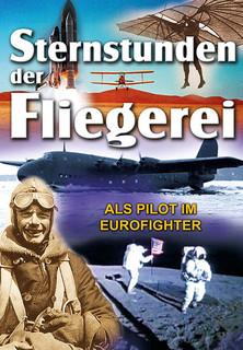 Sternstunden der Fliegerei - Als Pilot im Eurofighter Stream