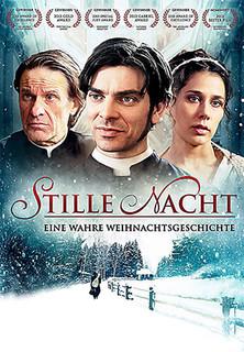 Stille Nacht - Eine wahre Weihnachtsgeschichte stream