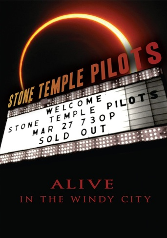 Stone Temple Pilots - Alive In The Windy City stream