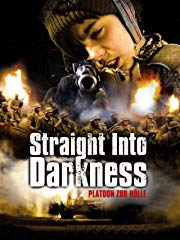 Straight Into Darkness - Platoon zur Hölle stream