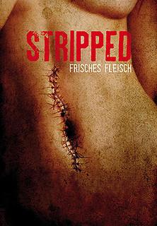 Stripped - Frisches Fleisch stream