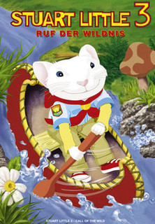 Stuart Little 3 - Ruf der Wildnis stream