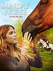 Sunday Horse - Ein Bund furs Leben stream