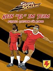 """Supa Strikas - Kein """"El"""" im Team - Fußball Cartoons für Kinder stream"""