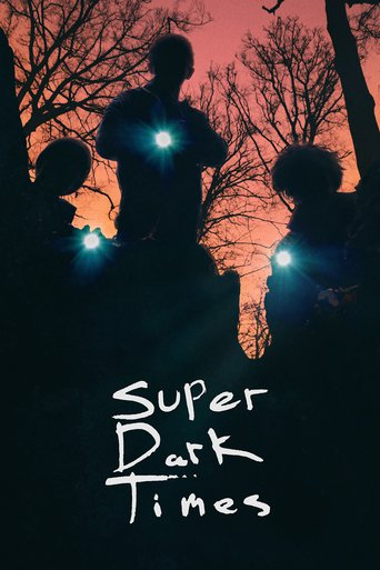 Super Dark Times stream