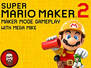 Super Mario Maker 2 Maker Mode Gameplay with Mega Mike stream