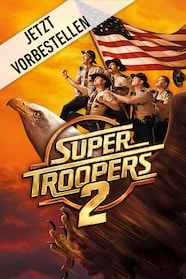 Super Troopers 2 stream