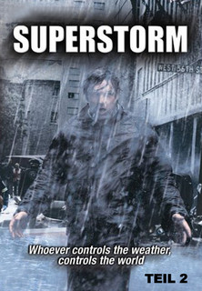 Superstorm - Hurrikan außer Kontrolle - Teil 2 stream