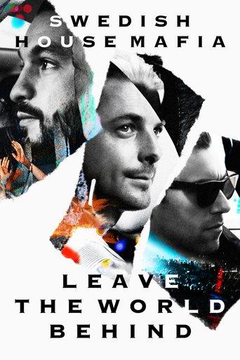 Swedish House Mafia: Leave The World Behind - stream