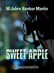 Sweet Apple - 50 Jahre Bunker Martin Stream