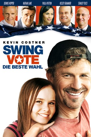 Swing Vote - Die beste Wahl Stream
