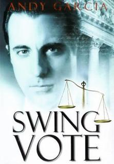 Swing Vote - Die entscheidende Stimme stream