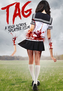 TAG - A High School Splatter Film stream