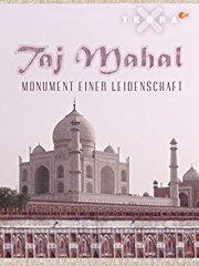 Taj Mahal - Monument einer Leidenschaft stream