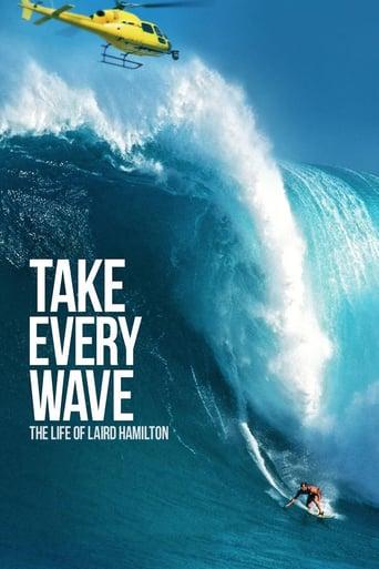 Take Every Wave Stream