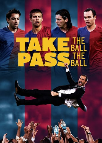 Take the Ball Pass the Ball - Das Geheimnis des perfekten Fussballs - stream