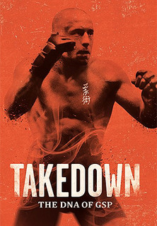 Takedown - The DNA of GSP - Ultimate Fighting stream