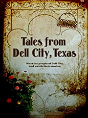 Tales from Dell City, Texas stream