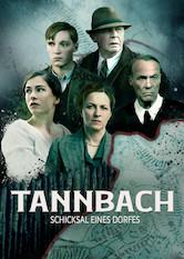 Tannbach – Schicksal eines Dorfes Stream