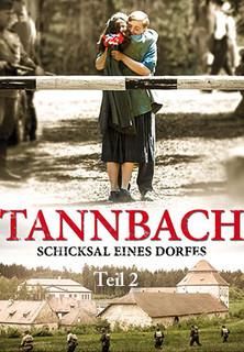 Tannbach - Schicksal eines Dorfes - Teil 2: Die Enteignung stream