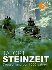 Tatort Steinzeit - Deutschland vor 7000 Jahren Stream