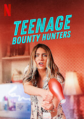 Teenage Bounty Hunters Stream