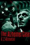 The Alzheimer Case - Totgemacht - Mörder ohne Erinnerung Stream