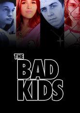 The Bad Kids stream
