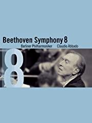 The Beethoven Symphonies - Symphony No. 8 Stream