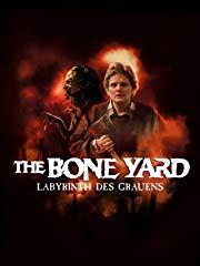 The Bone Yard: Labyrinth des Grauens stream
