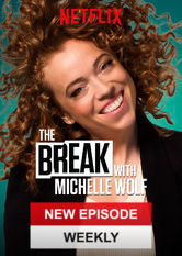 The Break with Michelle Wolf stream