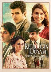 The Butterfly's Dream – Kelebegin Rüyasi stream
