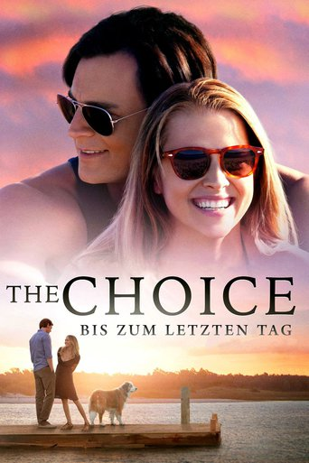 The Choice - Bis zum letzten Tag stream