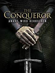 The Conqueror - Angst wird herrschen Stream
