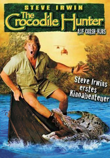 The Crocodile Hunter - Auf Crash-Kurs stream