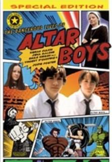 The Dangerous Lives of Altar Boys stream