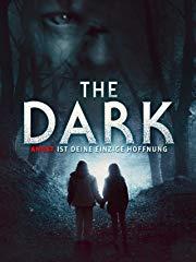 The Dark - Angst ist deine einzige Hoffnung Stream