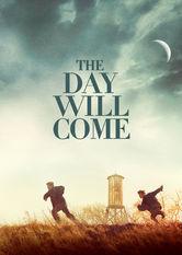 The Day Will Come Stream