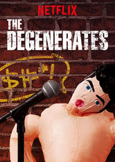 The Degenerates Stream